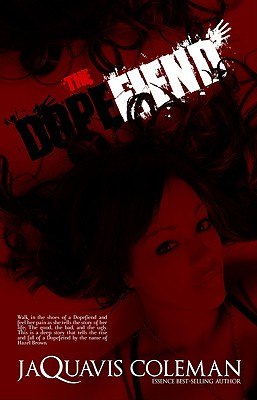 The Dopefiend By Coleman, JaQuavis
